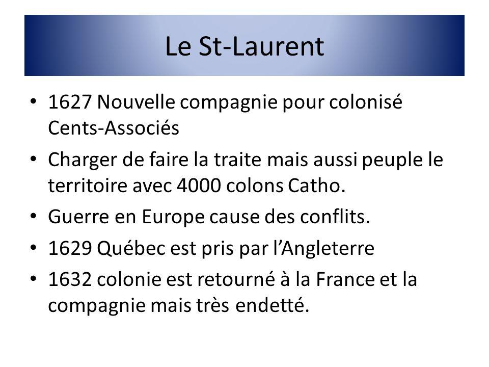 Le St-Laurent 1627 Nouvelle compagnie pour colonisé Cents-Associés