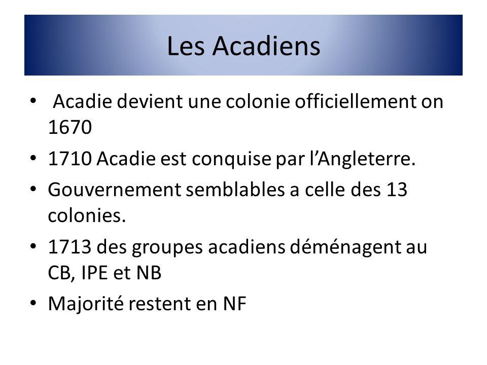 Les Acadiens Acadie devient une colonie officiellement on 1670