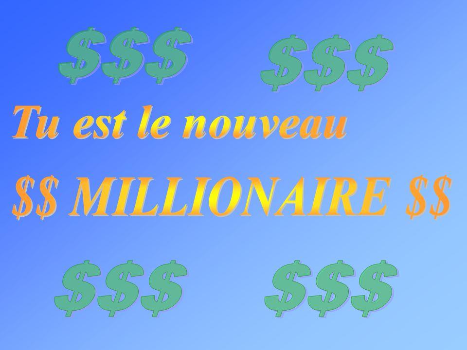 $$$ $$$ Tu est le nouveau $$ MILLIONAIRE $$ $$$ $$$