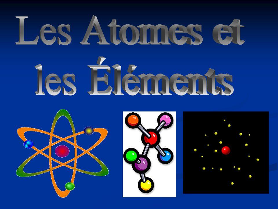 Les Atomes et les Éléments
