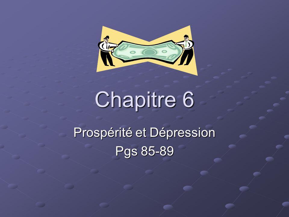 Prospérité et Dépression Pgs 85-89
