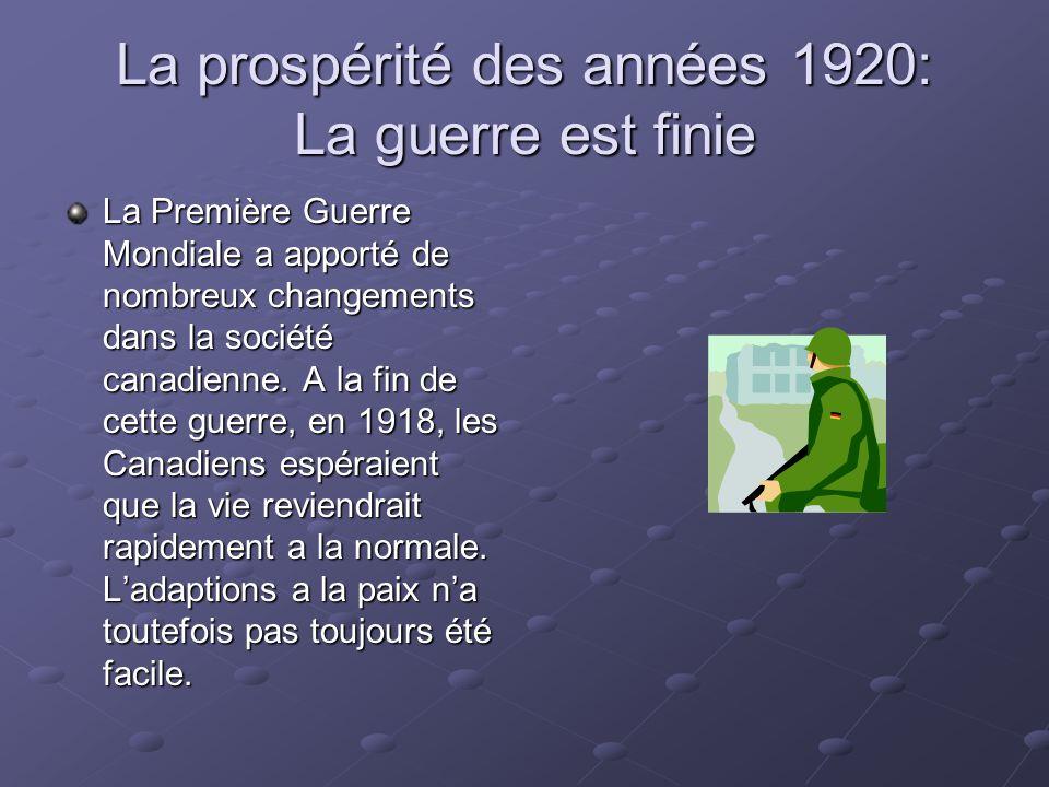 La prospérité des années 1920: La guerre est finie