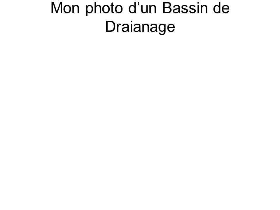 Mon photo d'un Bassin de Draianage