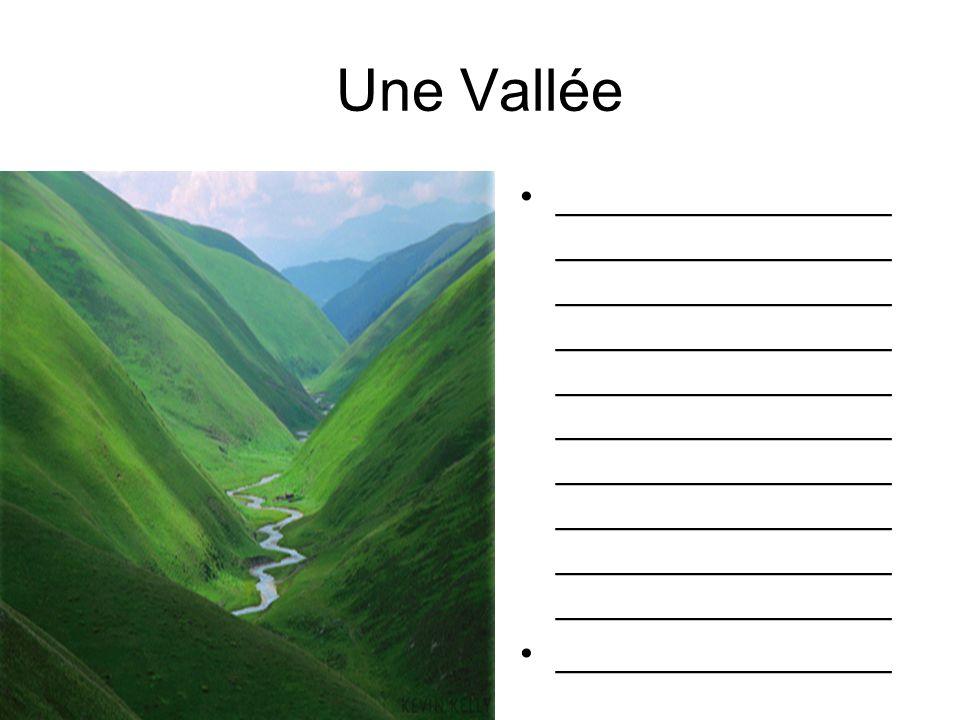 Une Vallée