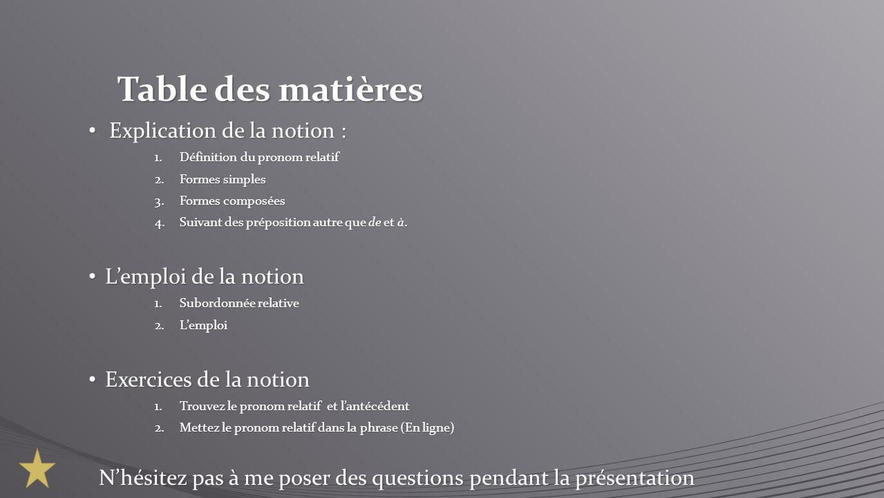 Table des matières Explication de la notion : L'emploi de la notion