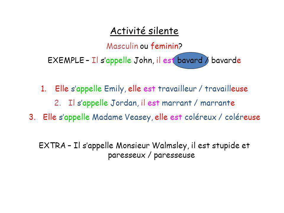Activité silente Masculin ou feminin