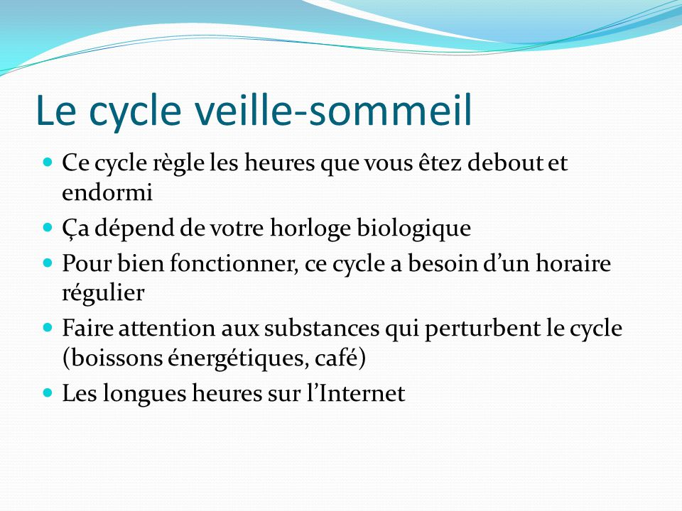 Le cycle veille-sommeil
