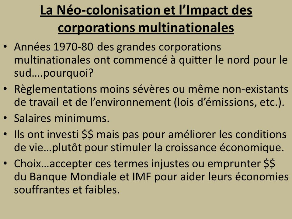 La Néo-colonisation et l'Impact des corporations multinationales