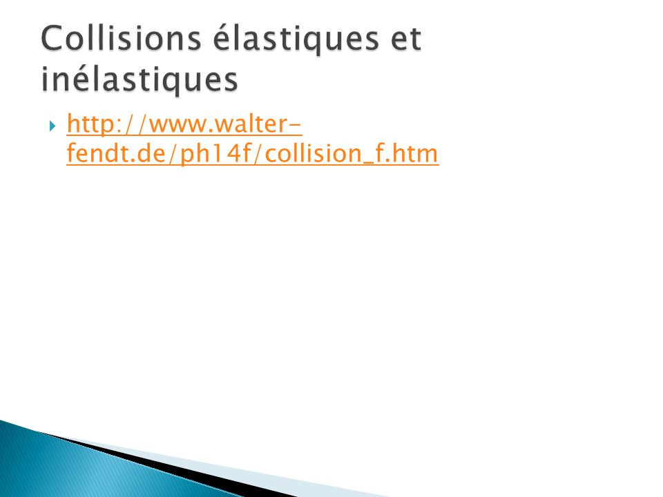 Collisions élastiques et inélastiques