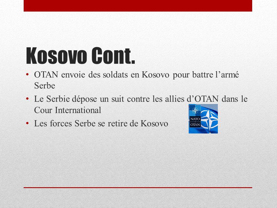 Kosovo Cont. OTAN envoie des soldats en Kosovo pour battre l'armé Serbe.