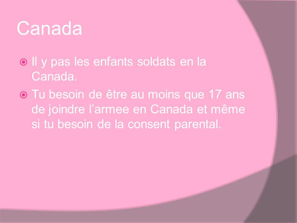 Canada Il y pas les enfants soldats en la Canada.