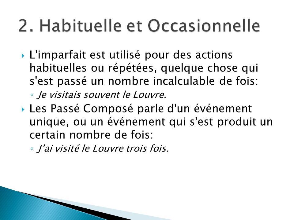 2. Habituelle et Occasionnelle
