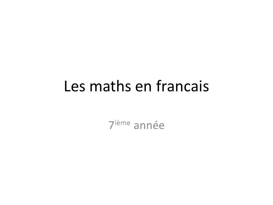 Les maths en francais 7ième année