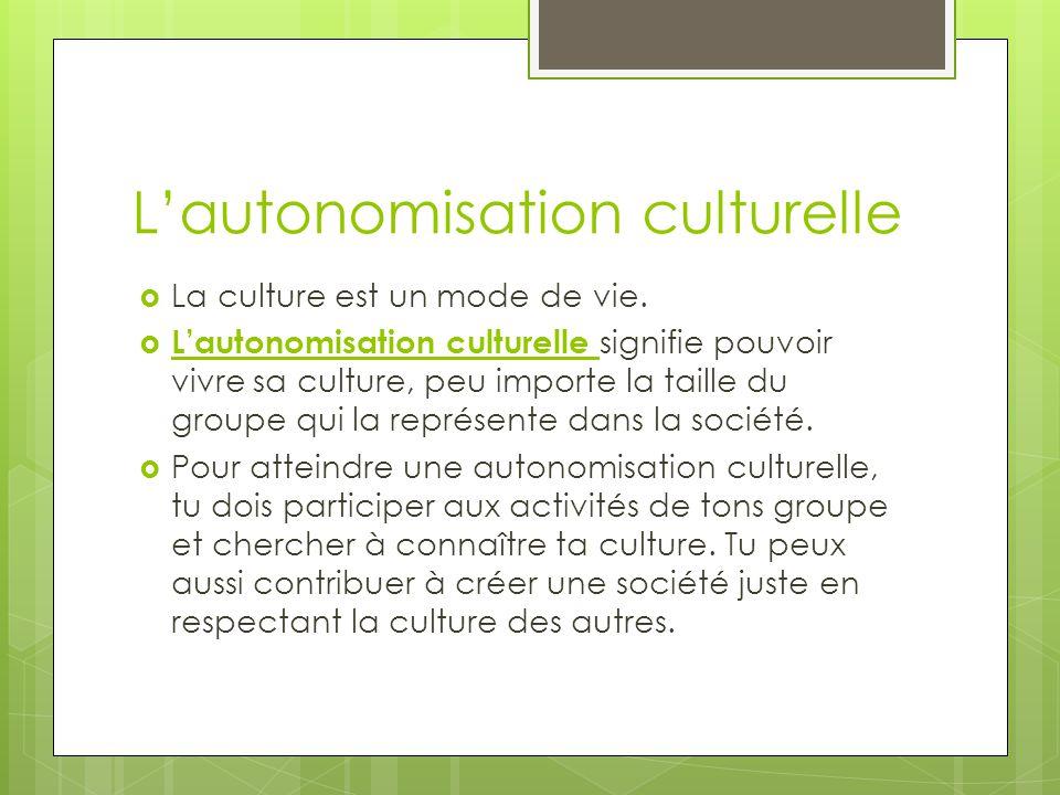 L'autonomisation culturelle