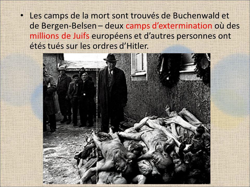 Les camps de la mort sont trouvés de Buchenwald et de Bergen-Belsen – deux camps d'extermination où des millions de Juifs européens et d'autres personnes ont étés tués sur les ordres d'Hitler.