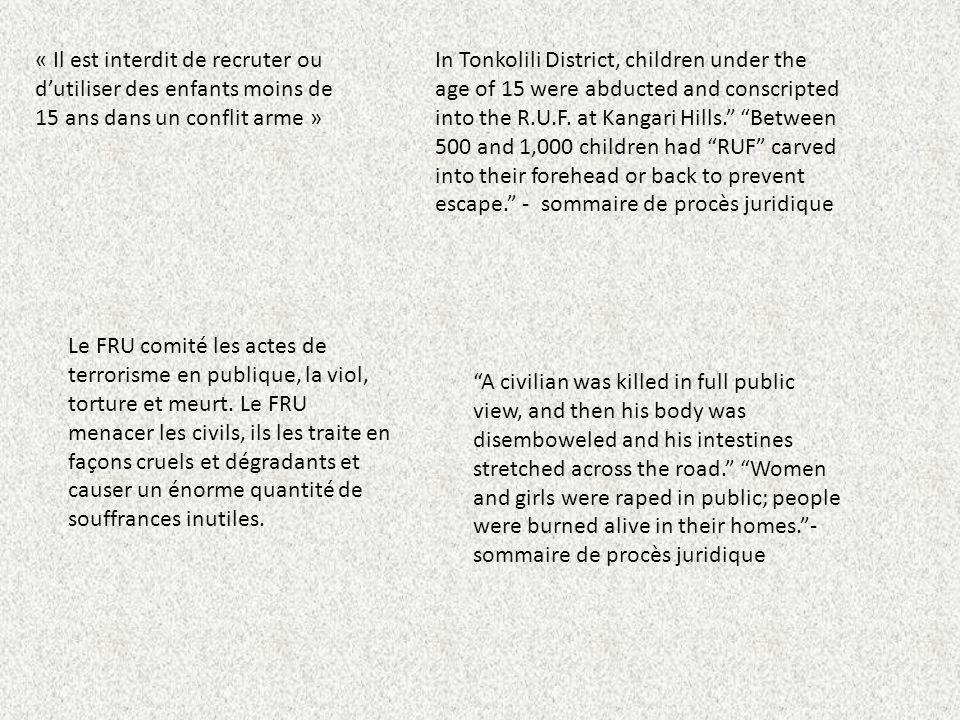 « Il est interdit de recruter ou d'utiliser des enfants moins de 15 ans dans un conflit arme »