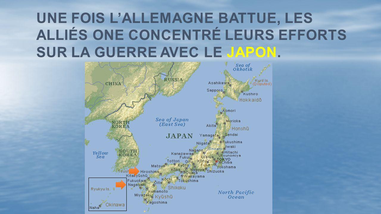 Une fois l'Allemagne battue, les Alliés one concentré leurs efforts sur la guerre avec le Japon.