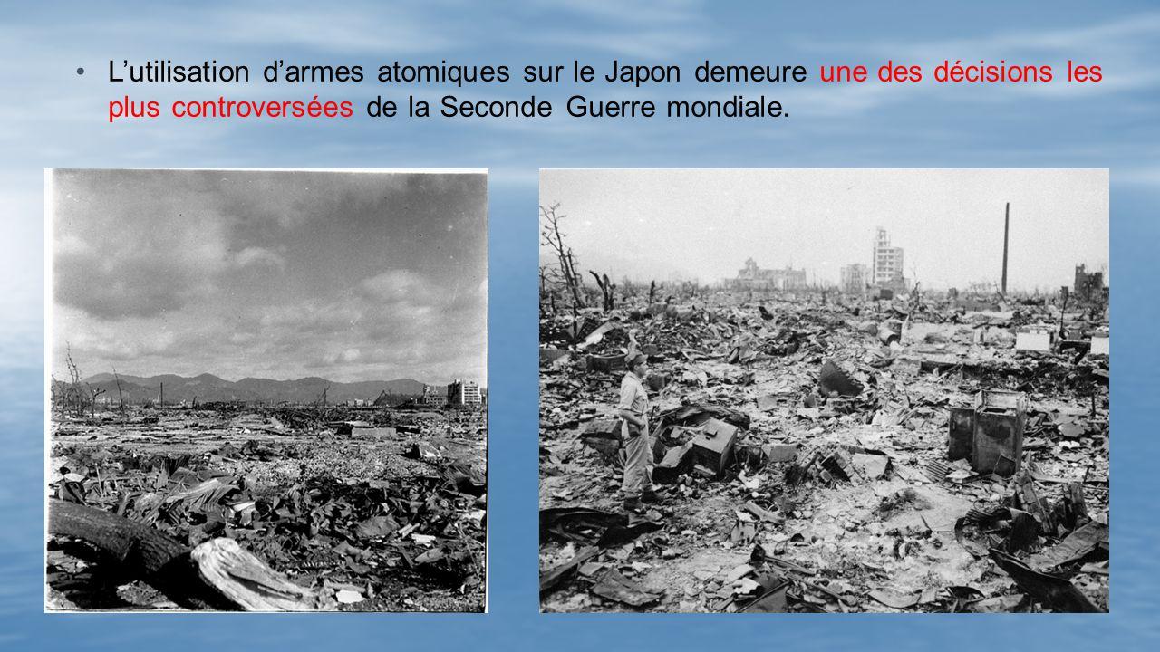 L'utilisation d'armes atomiques sur le Japon demeure une des décisions les plus controversées de la Seconde Guerre mondiale.