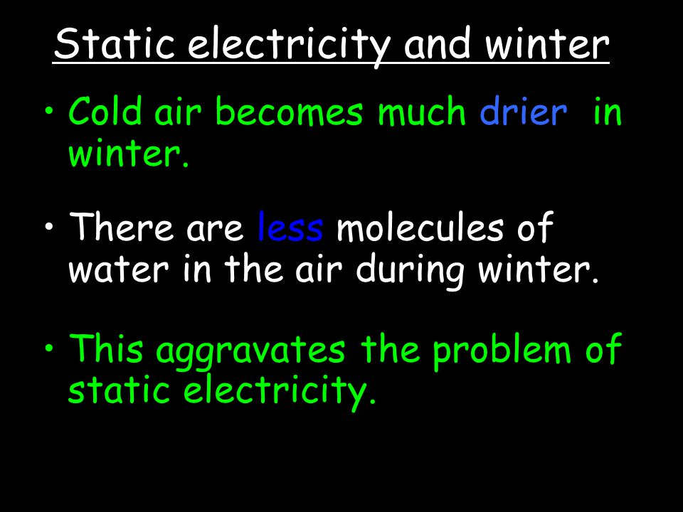 Static electricity and winter