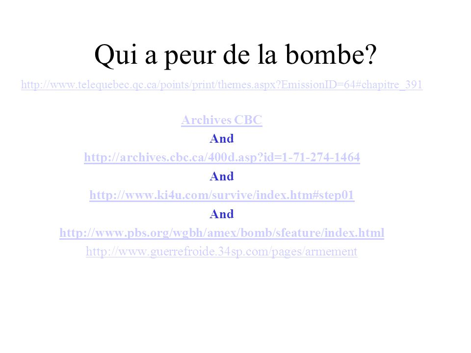 Qui a peur de la bombe Archives CBC And