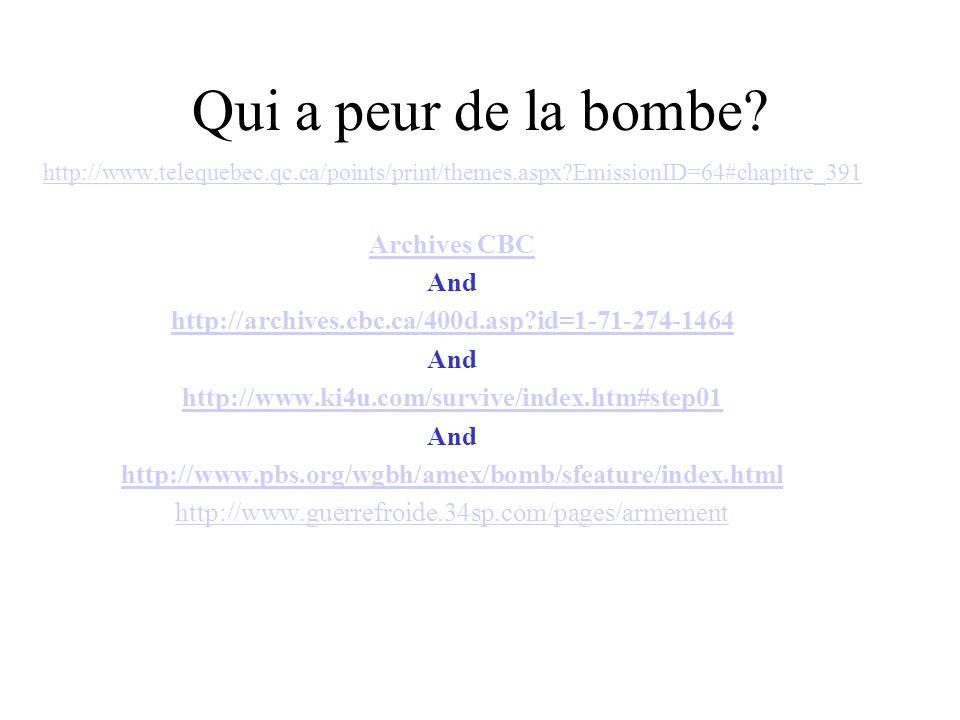 Qui a peur de la bombe Archives CBC And