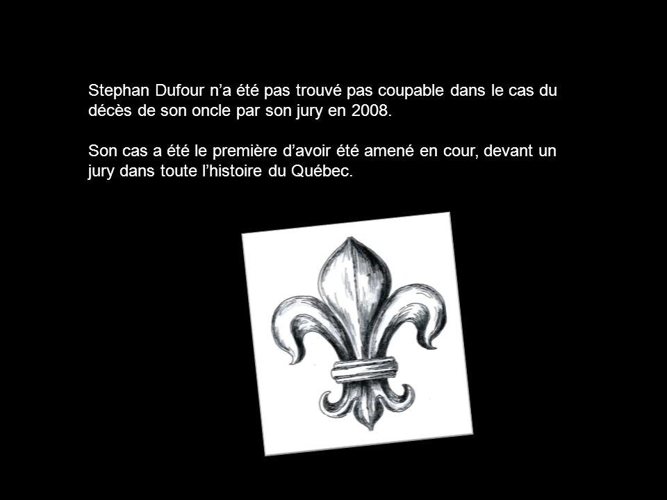 Stephan Dufour n'a été pas trouvé pas coupable dans le cas du décès de son oncle par son jury en 2008.