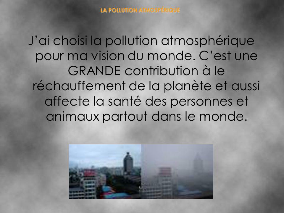 LA POLLUTION ATMOSPÉRIQUE