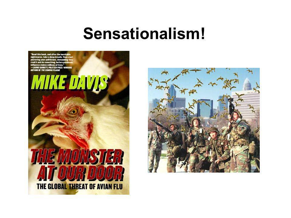 Sensationalism!