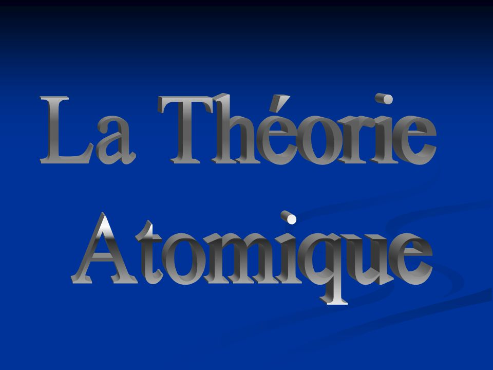 La Théorie Atomique