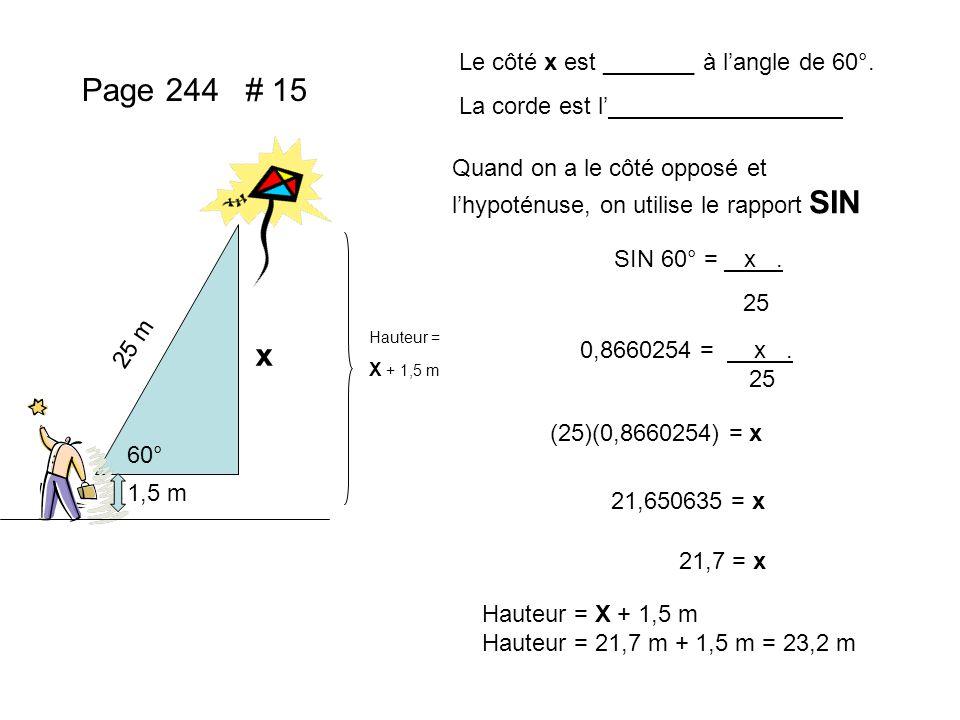 Page 244 # 15 x Le côté x est _______ à l'angle de 60°.