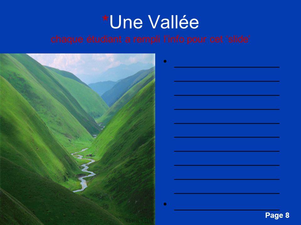 *Une Vallée chaque étudiant a rempli l'info pour cet 'slide'