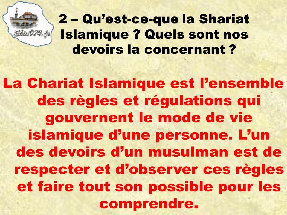 2 – Qu'est-ce-que la Shariat Islamique