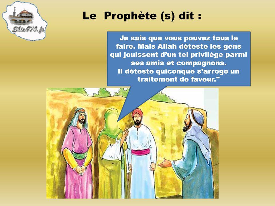 Le Prophète (s) dit :