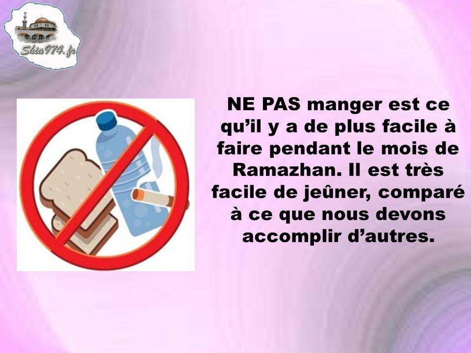 NE PAS manger est ce qu'il y a de plus facile à faire pendant le mois de Ramazhan.