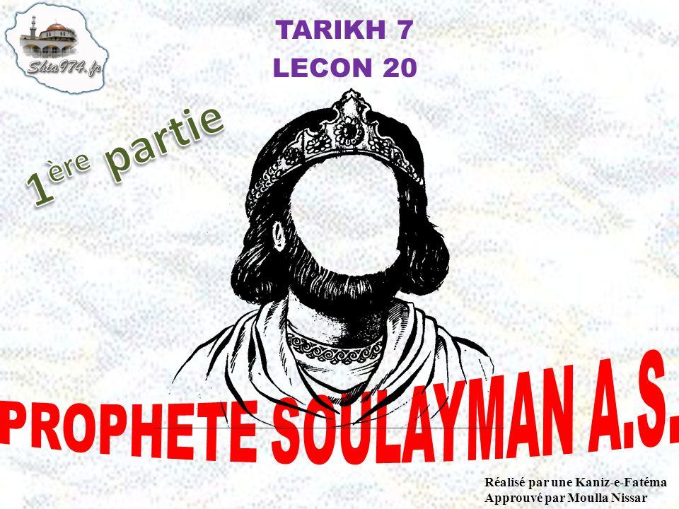 1ère partie PROPHETE SOULAYMAN A.S. TARIKH 7 LECON 20
