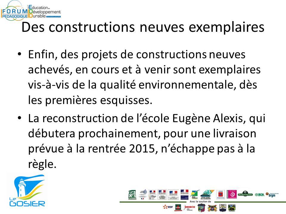 Des constructions neuves exemplaires