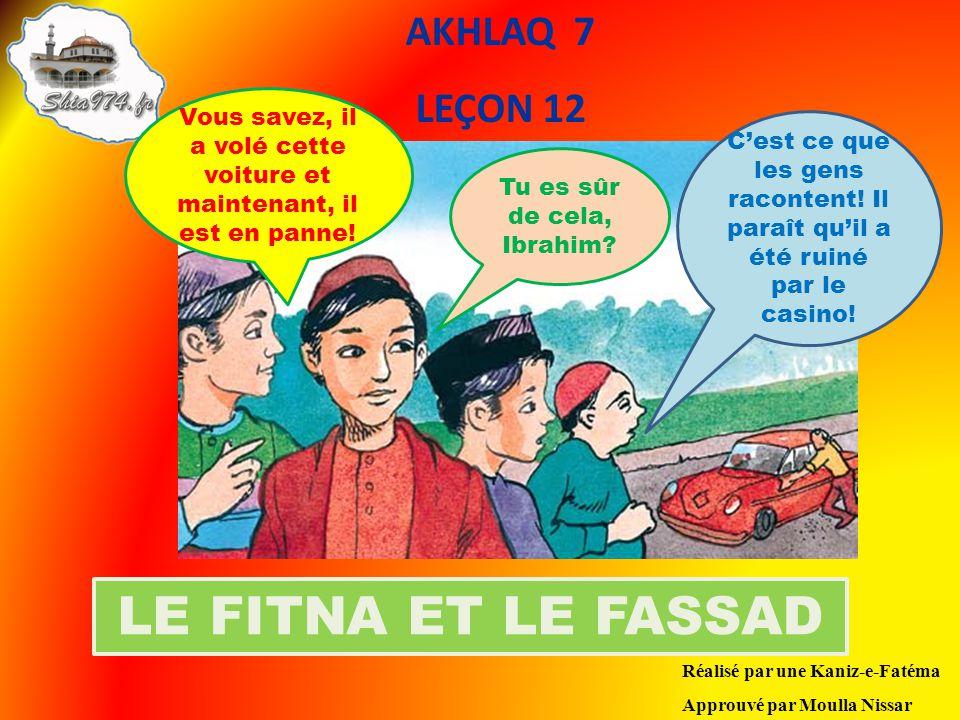 LE FITNA ET LE FASSAD AKHLAQ 7 LEÇON 12