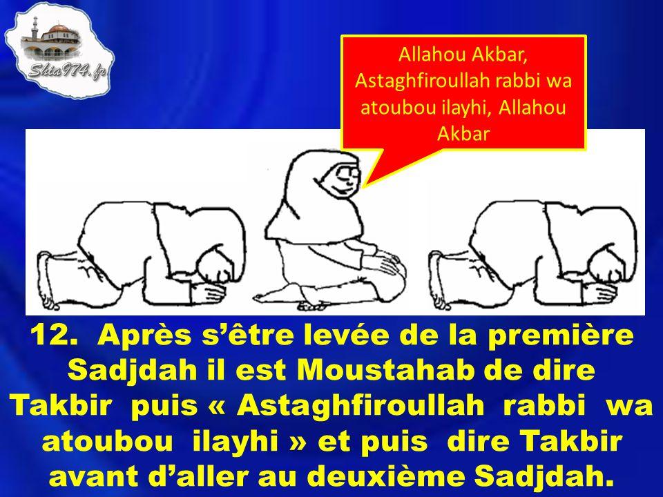 Allahou Akbar, Astaghfiroullah rabbi wa atoubou ilayhi, Allahou Akbar