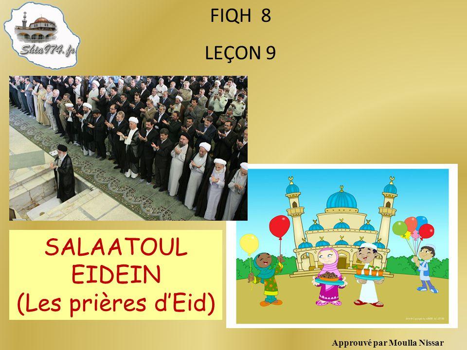 SALAATOUL EIDEIN (Les prières d'Eid) FIQH 8 LEÇON 9