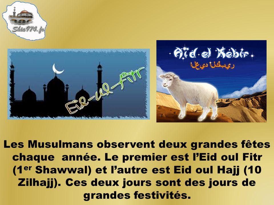 Les Musulmans observent deux grandes fêtes chaque année