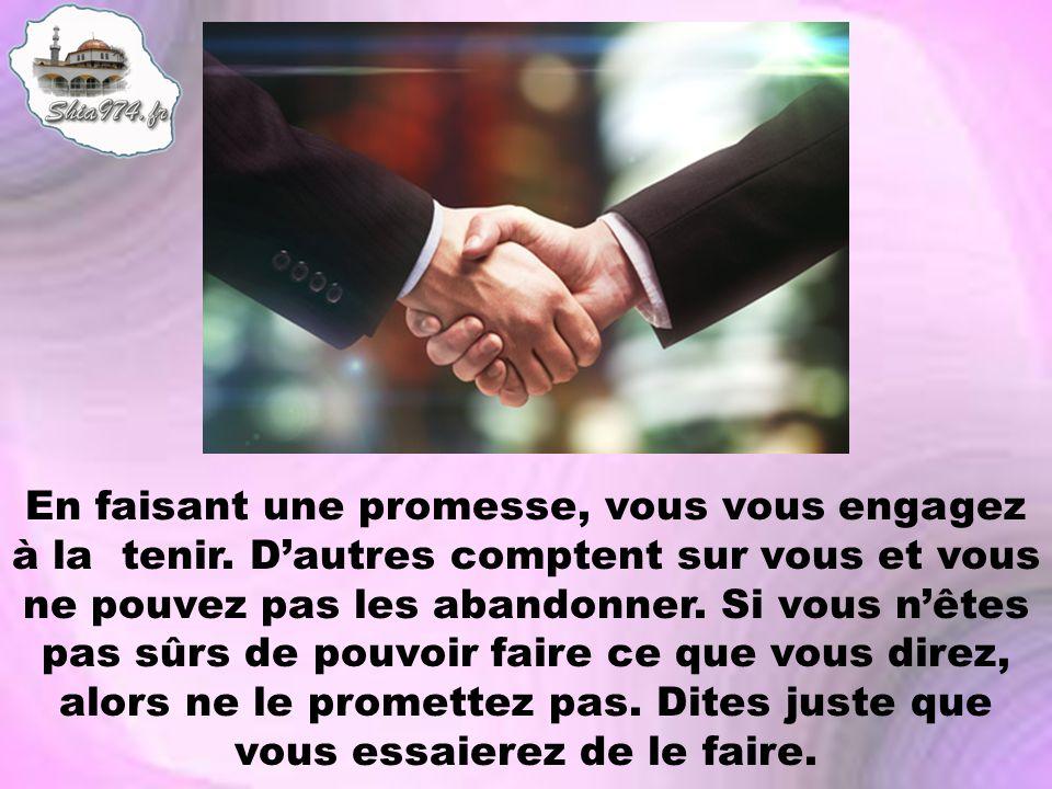 En faisant une promesse, vous vous engagez à la tenir