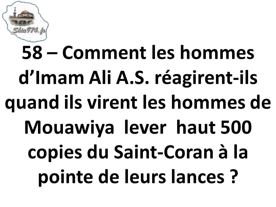 58 – Comment les hommes d'Imam Ali A. S
