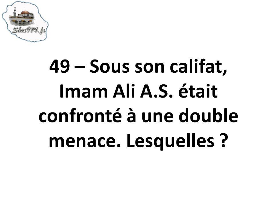 49 – Sous son califat, Imam Ali A. S