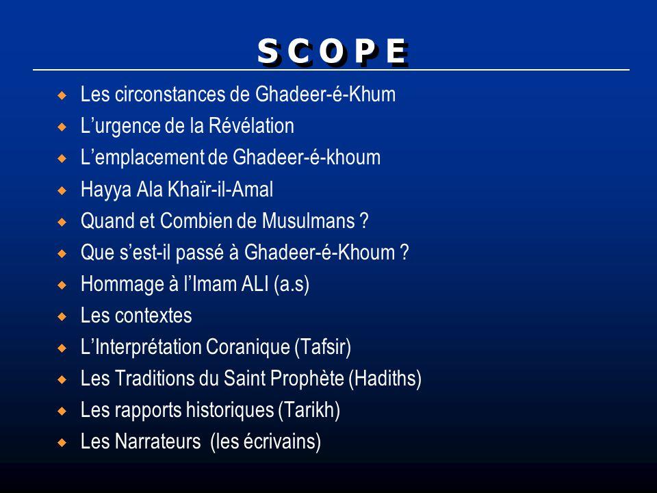 S C O P E Les circonstances de Ghadeer-é-Khum