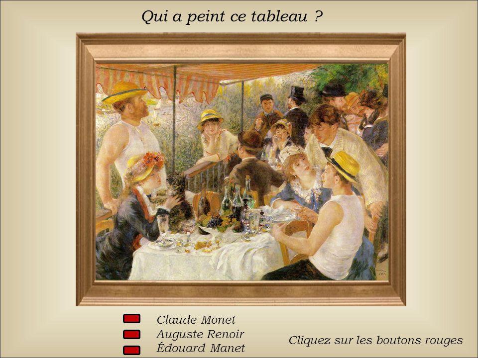 Qui a peint ce tableau Claude Monet Auguste Renoir Édouard Manet