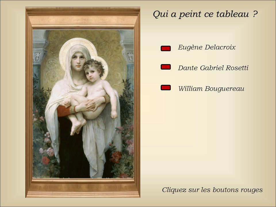 Qui a peint ce tableau Eugène Delacroix Dante Gabriel Rosetti