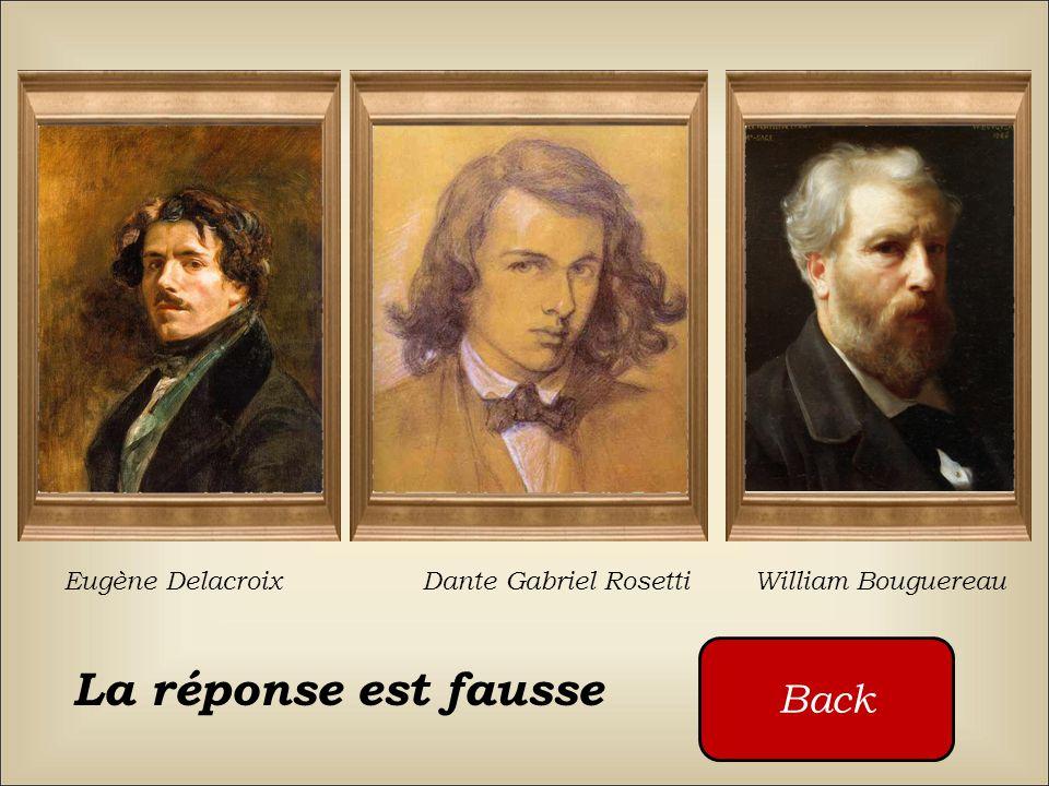 La réponse est fausse Back Eugène Delacroix Dante Gabriel Rosetti