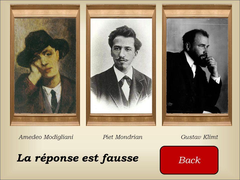 La réponse est fausse Back Amedeo Modigliani Piet Mondrian