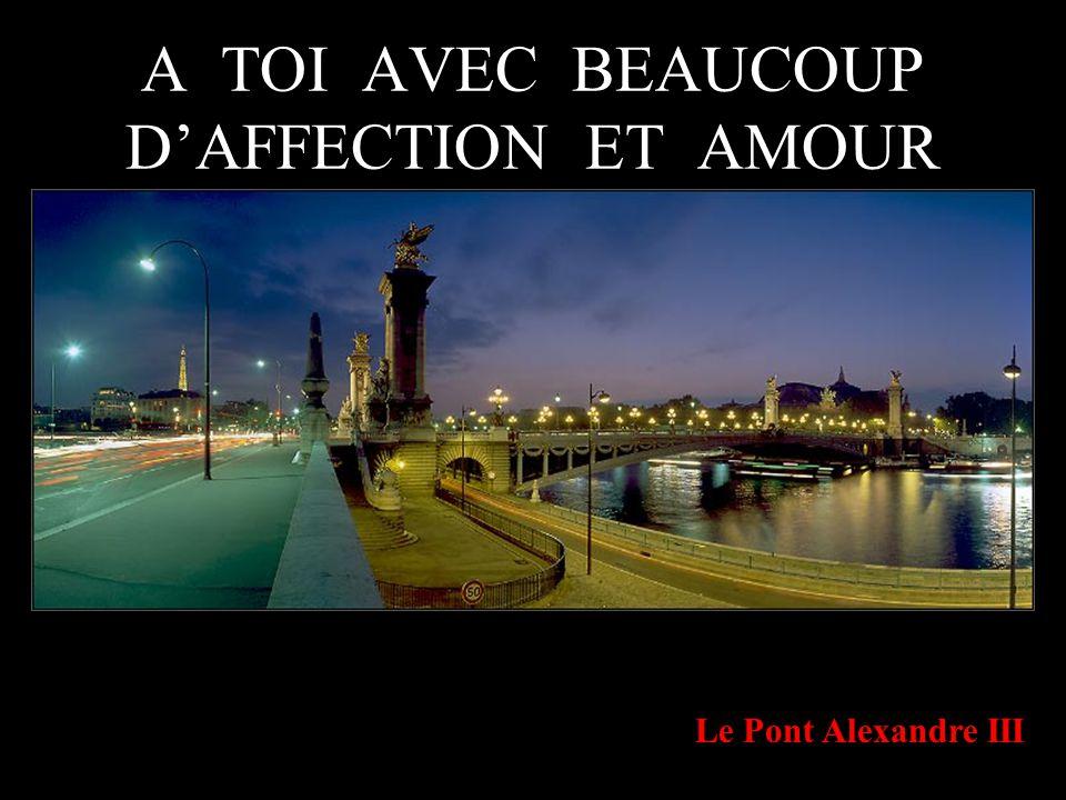 A TOI AVEC BEAUCOUP D'AFFECTION ET AMOUR