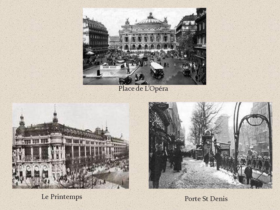 Place de L'Opéra Le Printemps Porte St Denis